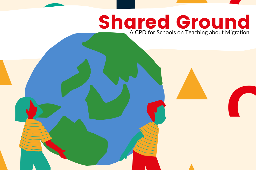 Fully Funded, Level 2 – Shared Ground: A CPD for Schools on Teaching about Migration